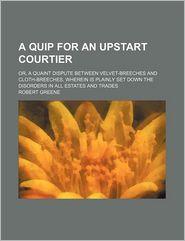 A Quip for an Upstart Courtier
