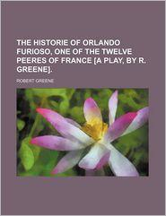 The Historie of Orlando Furioso, One of the Twelve Peeres of