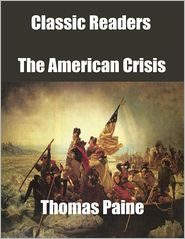 Thomas Paine - Classic Readers: The American Crisis