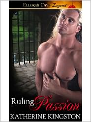 Katherine Kingston - Ruling Passion (Passions, Book One)