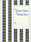 cover of The Actual Moon, the Actual Stars