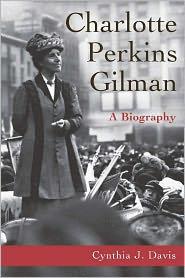 Cynthia Davis - Charlotte Perkins Gilman