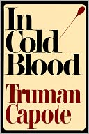 In Cold Blood by Truman Capote: Book Cover
