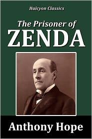 Anthony Hope - The Prisoner of Zenda by Anthony Hope [Prisoner of Zenda Series #1]