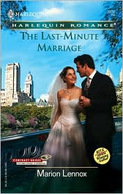 The Last Minute Marriage (Harlequin Romance Series #3832)