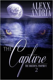 Alexx Andria - The Capture (Werewolf erotica)