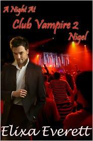 Elixa Everett - A Night At Club Vampire 2: Nigel