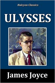 James Joyce - Ulysses by James Joyce [Unabridged Edition]