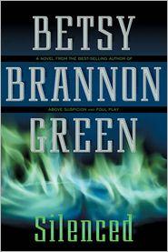 Betsy Brannon Green - Silenced
