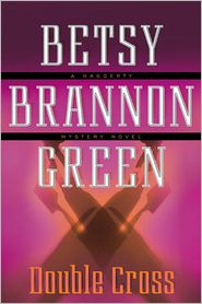 Betsy Brannon Green - Double Cross