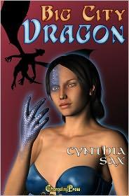 Cynthia Sax - Big City Dragon