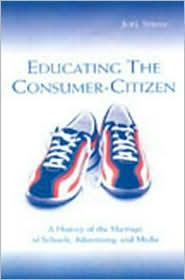 Educating the Consumer: A History of th...