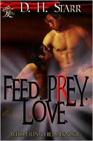 D.H. Starr - Feed. Prey. Love.