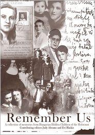 Inc The Hungarian Hidden Children of New York - Remember Us