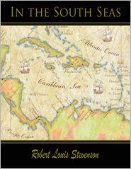 Stevenson, R. L. - In the South Seas