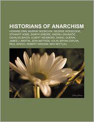 Historians of anarchism: Howard Zinn, Murray Bookchin,