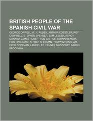 British people of the Spanish Civil War: George Orwell, W.H