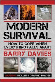 Barry Davies - Modern Survival: How to Cope When Everything Falls Apart