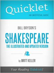 Britt Keller - Quicklet on Bill Bryson's Shakespeare