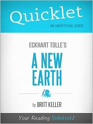 Britt Keller - Quicklet on Eckhart Tolle's A New Earth (CliffNotes-like Book Summary)