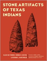 Harry J. Shafer, Richard L. McReynolds, Thomas R. Hester  Ellen Sue Turner - Stone Artifacts of Texas Indians