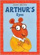 Arthur's Eyes (Turtleback School & Library Binding Edition)