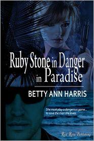 Betty Ann Harris - Ruby Stone in Danger in Paradise
