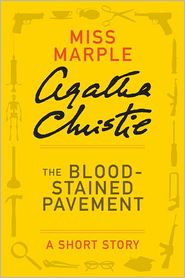 Agatha Christie - The Bloodstained Pavement and Other Stories
