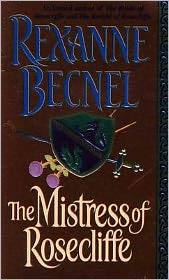Rexanne Becnel - The Mistress Of Rosecliffe