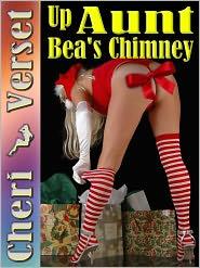 Cheri Verset - Up Aunt Bea's Chimney (nephew incest sex erotica)