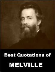 Herman melville - Best Quotations of Melville