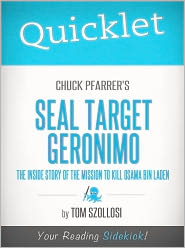 Tom Szollosi - Quicklet on Chuck Pfarrer's SEAL Target Geronimo: The Inside Story of The Mission to Kill Osama Bin Laden