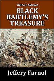 Jeffery Farnol - Black Bartlemy's Treasure by Jeffery Farnol [Black Bartlemy #1]