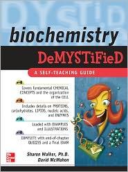 Sharon Walker   David McMahon - Biochemistry Demystified