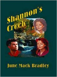 June Mack Bradley - Shannon's Creek