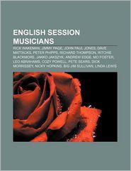 English session musicians: Rick Wakeman, Jimmy Page, John