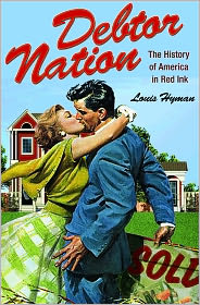 Debtor Nation: The History of America i...