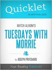 Joseph Pritchard - Quicklet on Mitch Albom's Tuesdays with Morrie (Book Summary)