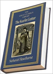 Nathaniel Hawthorne - The Scarlet Letter (THE GREAT CLASSICS LIBRARY)