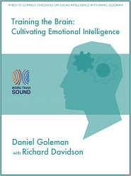 Richard Davidson Daniel Goleman - Training the Brain: Cultivating Emotional Skills