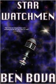 Ben Bova - Star Watchman