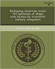 Reshaping American music: The quotation...