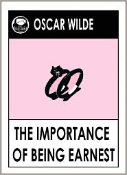 Wilde Oscar, Oscar Wilde Complete Works, Oscar Wilde Collection, The Picture of Dorian Gray by Oscar Wilde Oscar Wilde - Oscar Wilde THE IMPORTANCE OF BEING EARNEST by Oscar Wilde (Oscar Wilde Complete Works)