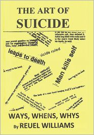 Reuel Williams - The Art of Suicide