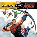 Book Cover Image. Title: Hawkeye Joins the Mighty Avengers, Author: Tomas Palacios