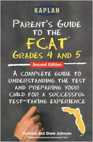 Parent's Guide to the FCAT: 4th Grade Reading and 5th Grade Math