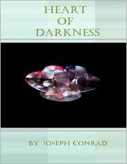 Joseph Conrad - Heart of Darkness.