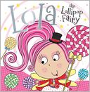 Lola the Lollipop Fairy by Tim Bugbird: Book Cover