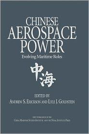 Lyle J, Goldstein  Andew S. Erickson - Chinese Aerospace Power