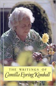 Edward L. Kimball Camilla Kimball - Writings of Camilla Eyring Kimball